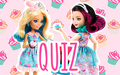 Quiz: Сhoose a sweet treat and we will tell you which Ever After High sweet backing doll are you