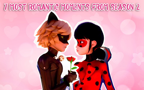 7 most romantic moments in Miraculous Ladybug season 2