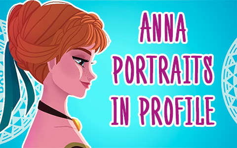 Beautiful princess Anna portraits in profile from Frozen, Frozen Fever, Olaf's Frozen Adventure and Frozen 2