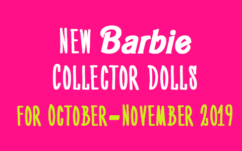 New Announcements of Barbie Collection dolls 2019: 40th Anniversary Barbie, 75th Anniversary Reproduction Barbie, Prestige version of BTS dolls, Birthday Wishes 2020 and more
