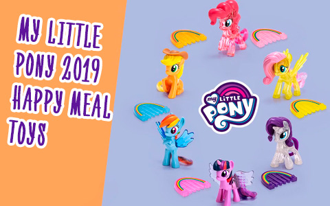 New My Little Pony McDonalds Happy Meal toys 2019 in Switzerland, Russia and Mexico in september