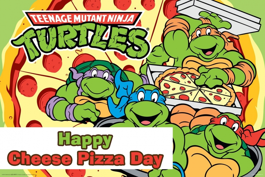 Happy Cheese Pizza Day with retro Teenage Mutant Ninja Turtles image