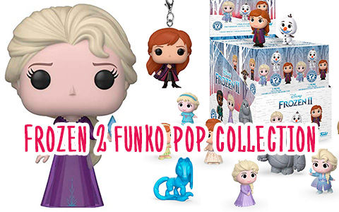 Full list of Funko POP Frozen 2 toys including Funko Mystery Mini and Funko 5 Star Frozen 2 toys