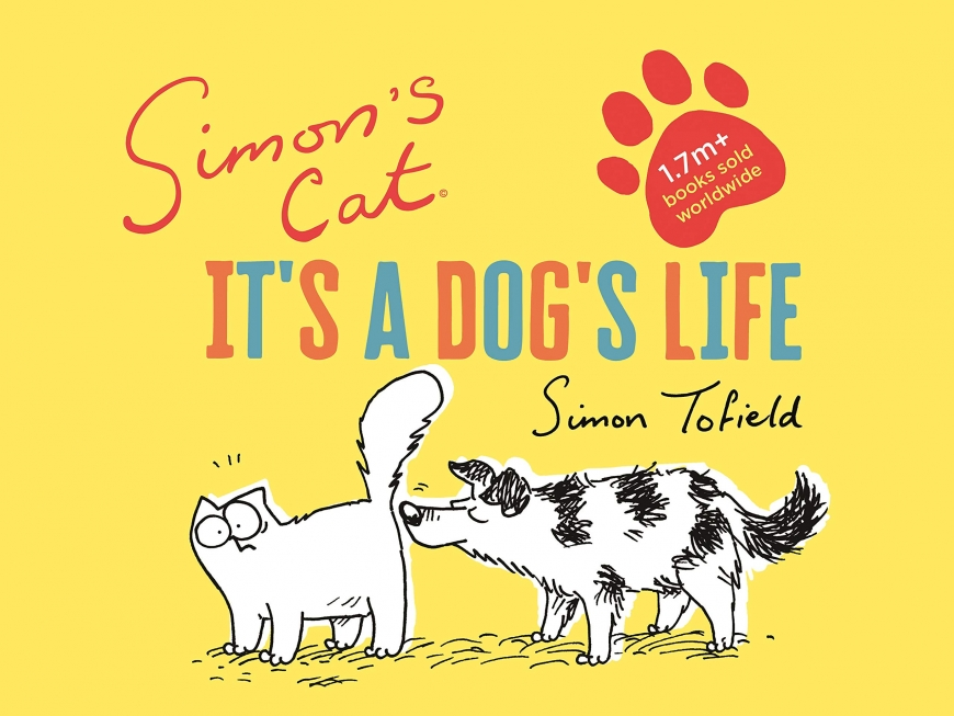 Simon's Cat It's a dog's life - new cartoon and book