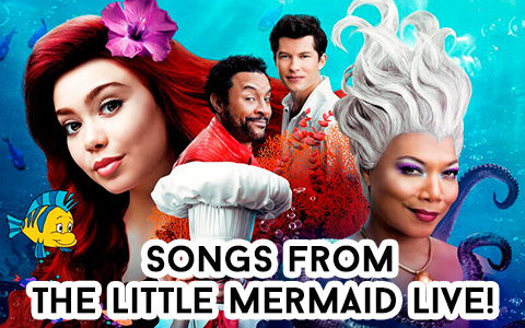 Songs and performances from ABC The Little Mermaid Live!