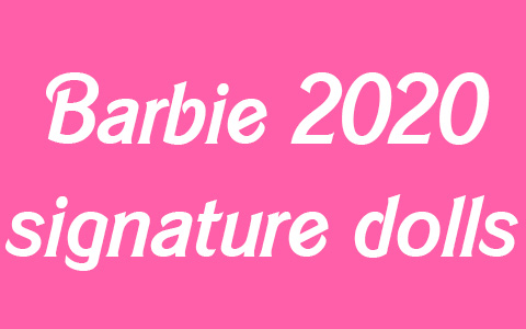 List of upcoming Barbie Collector Signature dolls in 2020. Barbie dragon, new Star wars dolls and more!