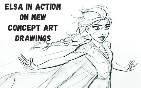 Fabulous concept art images with Elsa in action from Frozen 2 movie