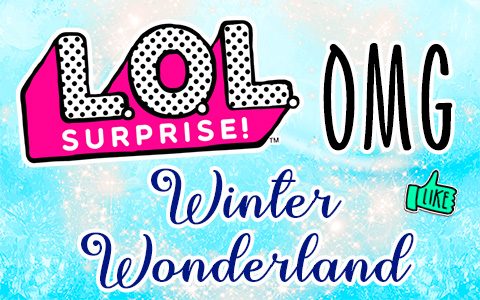 LOL OMG Winter Wonderland  dolls - Big Wig, Icy Gurl, Missy Meow, Camp Cutie