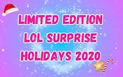 LOL Surprise Holiday 2020 limited edition doll