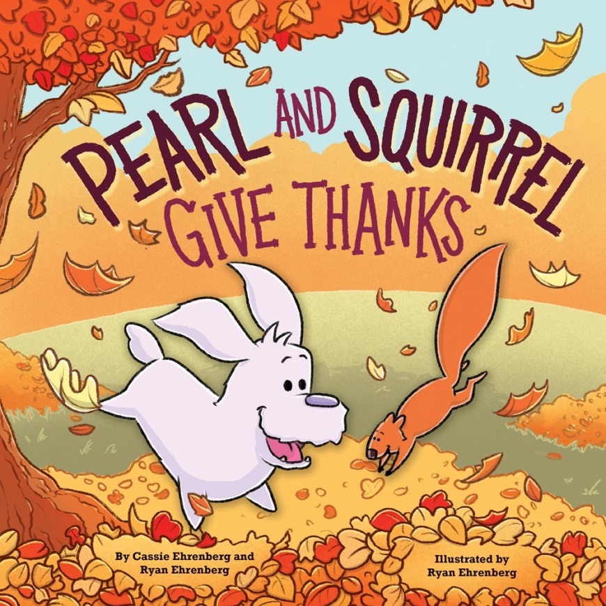 Pearl and Squirrel Give Thanks book
