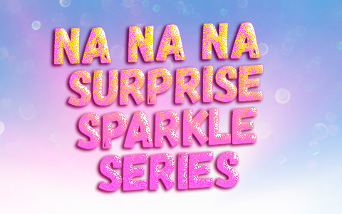 Na Na Na Surprise Sparkle series: Mermaid, Dolphin, Whale, Duck, Penguin and Parrot