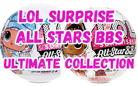 LOL Surprise All Stars BBS Ultimate Collection
