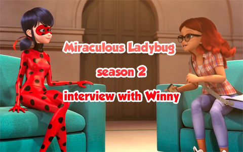 Miraculous Ladybug season 2 interview with Winny - co-director on Miraculous