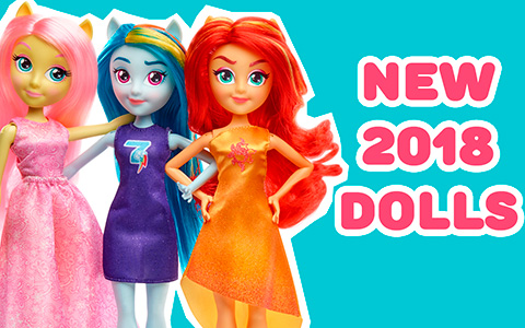 My Little Pony Equestria Girls new 2018 doll's collections