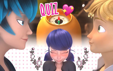 Quiz Miraculous Ladybug: Luka or Adrien will fall in love with you?