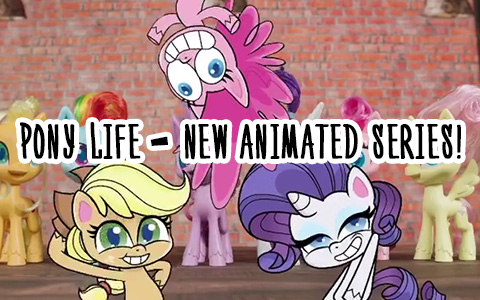 Hasbro announced new animated series with ponies - My Little Pony: Pony Life