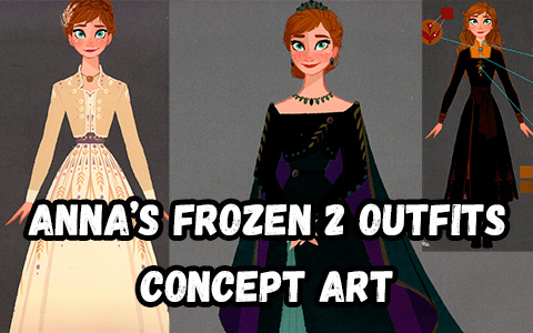 Frozen 2 Anna's outfits concept art, including new Arendelle Queen dress from final
