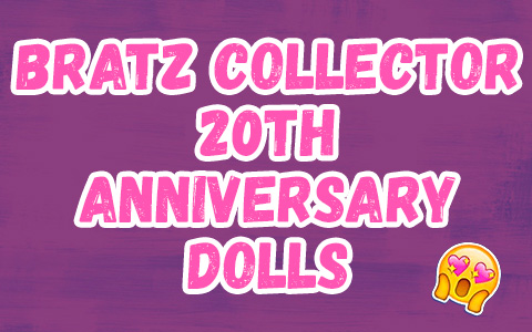Bratz Collector 20th Anniversary dolls 2021: Cloe, Sasha, Jade and Yasmin