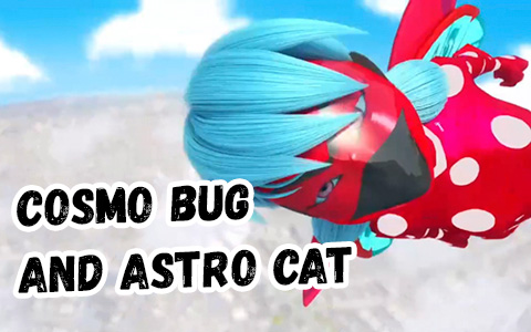 Miraculous Ladybug and Cat Noir new Cosmic powers Cosmo Bug and Astro Cat revealed in New York special.