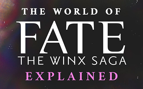 How the world works in the Fate the Winx Saga show from Netflix