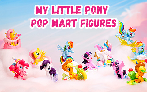 My Little Pony Pop Mart figures Natural Series 2021 and where you can get them