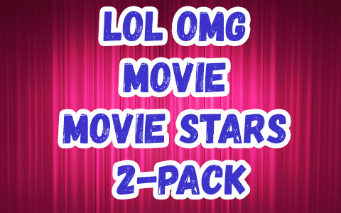 LOL OMG Movie Magic 2-pack dolls set