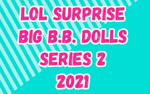 LOL Surprise Big B.B. series 2 dolls: Queen Bee, M.C. Swag